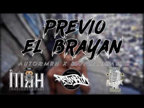 EL BRAYAN - MRH PREVIO ( PROXIMAMENTE )
