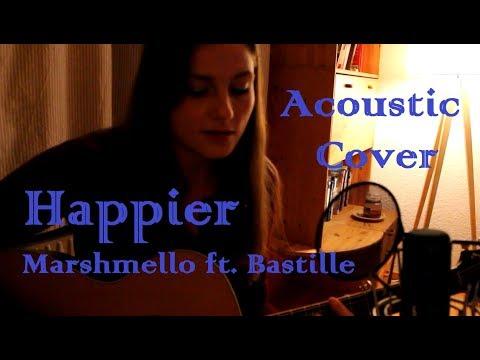 Happier - Marshmello ft. Bastille - Acoustic Cover (by Lissi)