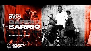 Felpa Divo - Mi Barrio   Video Oficial
