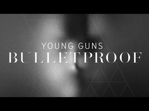Young Guns  Bulletproof  Video