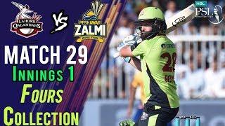 lahore Qalandars  Fours | Peshawar Zalmi Vs lahore Qalandars | Match 29 | 16 March | HBL PSL 2018