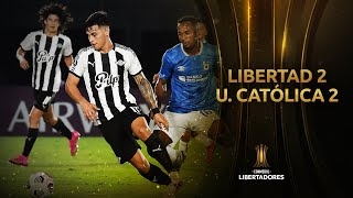 Libertad vs. U. Católica [2-2]   RESUMEN   Fase 2   CONMEBOL Libertadores 2021
