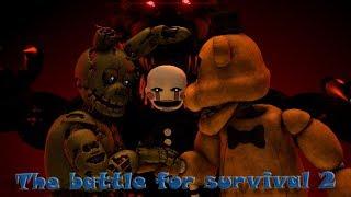 [SFM FNAF] The battle for survival 2