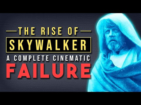 Rise of Skywalker: A Complete Cinematic Failure (Star Wars)