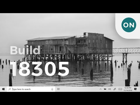 Hands-on: Windows 10 Build 18305 (+18298)