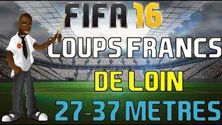 FIFA 16 | MAITRISER LES COUPS FRANCS DE LOIN