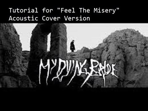 "Tutorial Walkthrough of My Dying Bride's ""Feel The Misery"""