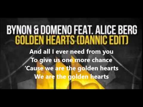 BYNON & Domeno ft  Alicia Berg - Golden Hearts (Dannic Edit) (w/ Lyrics)