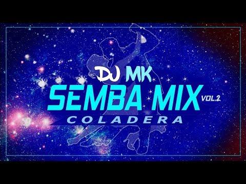 SEMBA COLADEIRA By DJ MK VOL.2_2K18