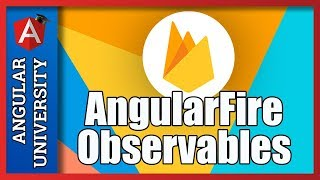 💥 AngularFire Observable Streams - Real-time Updates