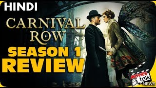 CARNIVAL ROW : Season 1 Review [Explained In Hindi]