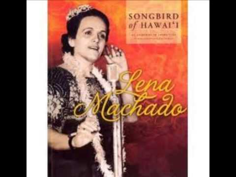 "Hawaiian Music: Lena Machado - ""Ho`onanea"""