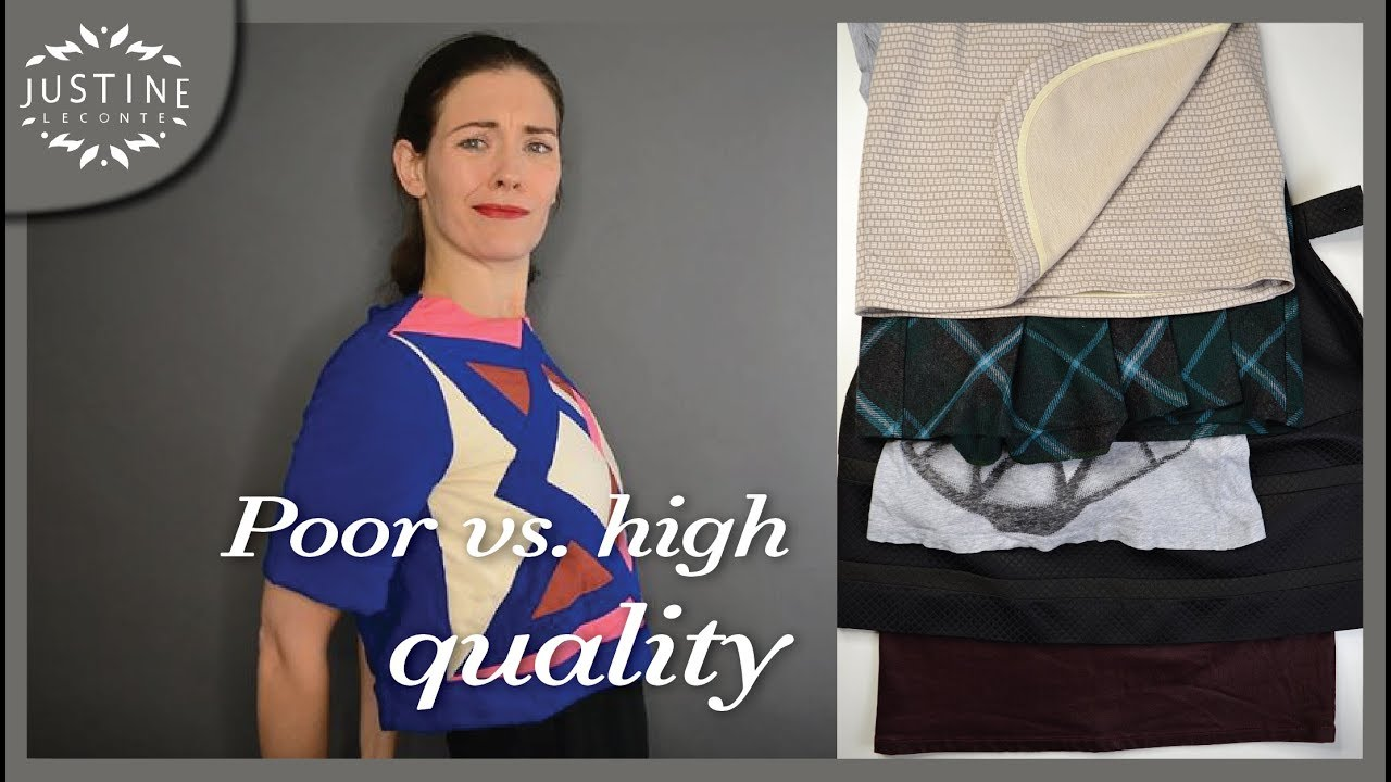 How To Recognize Poor Vs Good Quality In Clothes In 5 Points Justine Leconte Youtube