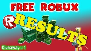 Roblox Giveaway - How to get free Robux 2017 Giveaway Results # 1