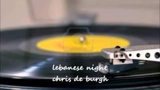 LEBANESE NIGHT - CHRIS DE BURGH