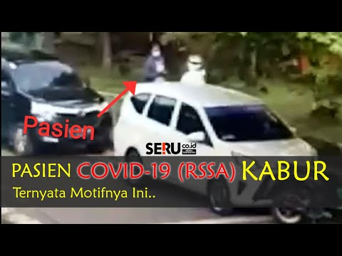 Pasien Covid (RSSA Malang) Kabur, Ternyata Motifnya Ini...