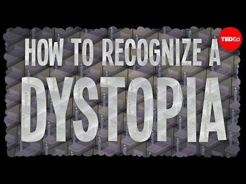 How to Recognize a Dystopia: Watch an Animated Introduction to Dystopian Fiction