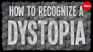 TED-Ed: How to Recognize a Dystopia thumbnail