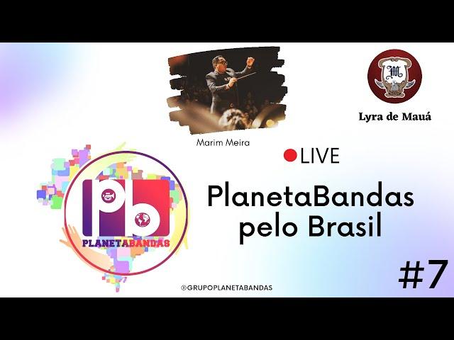 Live PlanetaBandas #7 - EQUIPE PB COM MARIM MEIRA