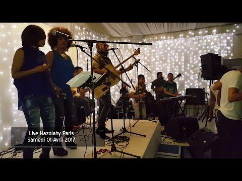 LIVE HAZOLAHY PARIS SAMEDI 01 AVRIL 2017