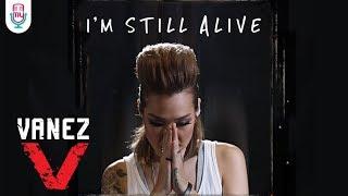 VANEZ - I'M STILL ALIVE (OFFICIAL MUSIC VIDEO)