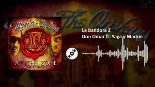La Batidora 2 - Don Omar ft. Yaga y Mackie | SL
