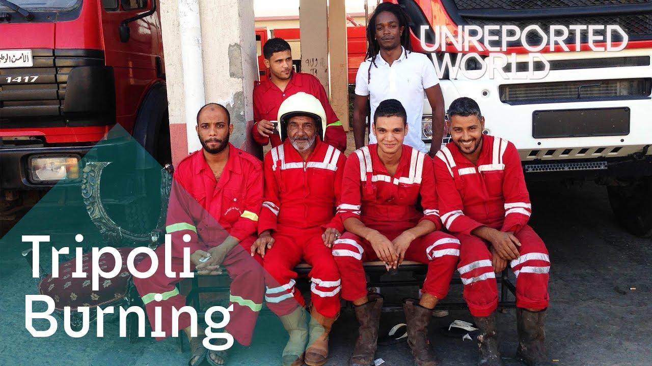 Battling the flames after Libya's revolution | Unreported World