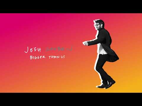 Josh Groban - Bigger Than Us (Official Audio)