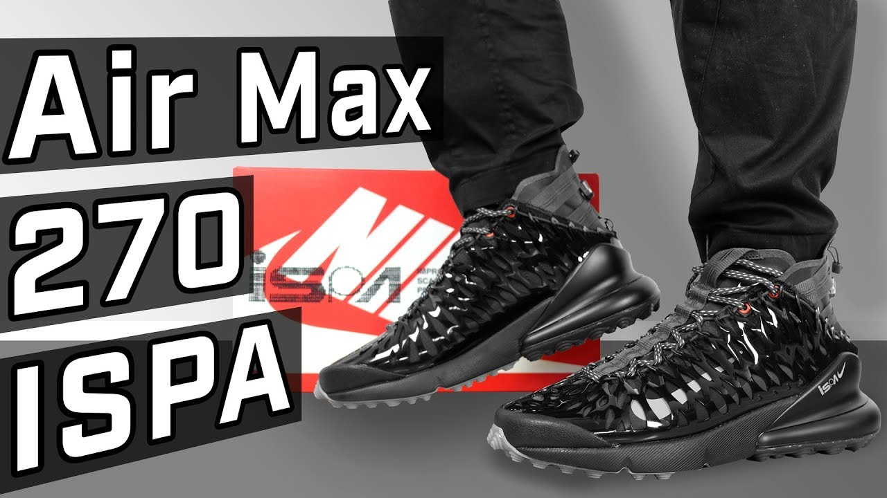 2c73c42d9577 NIKE x VENOM! Air Max 270 ISPA REVIEW - YouTube