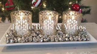 🔔🔔 Jingle Bells & Votives - Create a High-End Look Using Dollar Tree Items