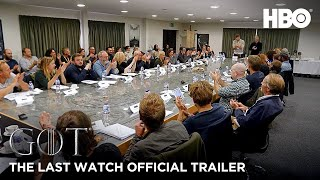 Game Of Thrones Season 8 Official Trailer (HBO) | The Last Watch | Documentary | Final Season