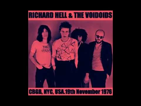 Richard Hell & The Voidoids   CBGB,  NYC 19 - 11 - 76