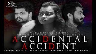 ACCIDENTAL ACCIDENT | Suspense short film |