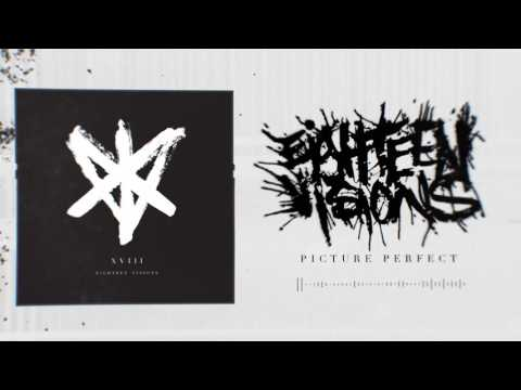 Eighteen Visions - Picture Perfect