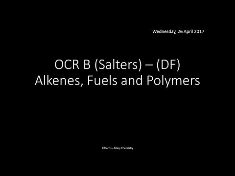 OCR B SALTERS (DF) Alkenes, Fuels and Polymers REVISION