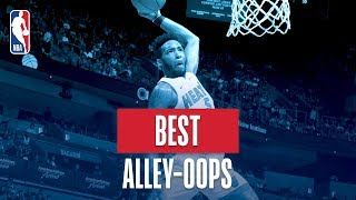 NBA's Best Alley-Oops | 2018-19 NBA Regular Season Video