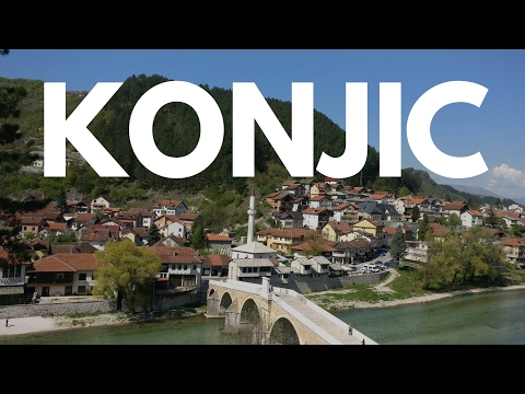 A Walk Around Konjic   Bosnia and Herzegovina