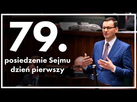 79. posiedzenie Sejmu - dzień pierwszy [ZAPIS TRANSMISJI]