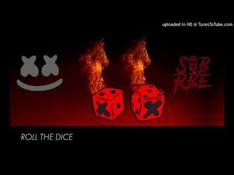 Marshmello X SOB X RBE - Roll The Dice (Clean)