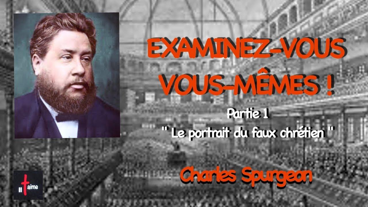 """EXAMINEZ-VOUS VOUS MÊMES - 1ère partie """"Le portrait du faux chrétien"""""""