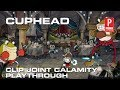 Cuphead - Clip Joint Calamity Playthrough (No Hit Run)