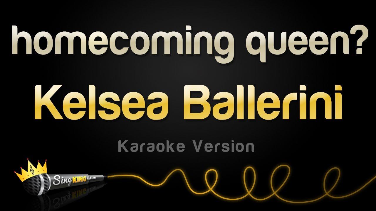 Kelsea Ballerini - homecoming queen? (Karaoke Version)