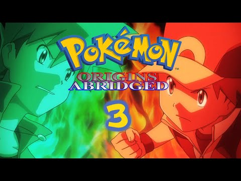 Pokémon Origins Abridged Episode 3 - For Pipluping, Silly!