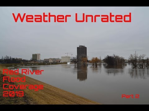FLOODING 2019 - Red River Valley Part 2 - Fargo And Southern Valley