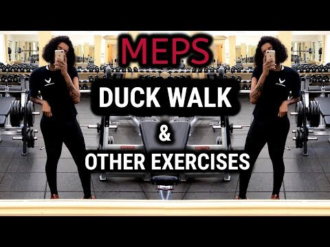 2018   MEPS - HOW TO DUCK WALK & OTHER EXERCISES !