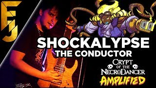 Shockalypse (The Conductor) - Crypt of the Necrodancer Metal Soundtrack | FamilyJules