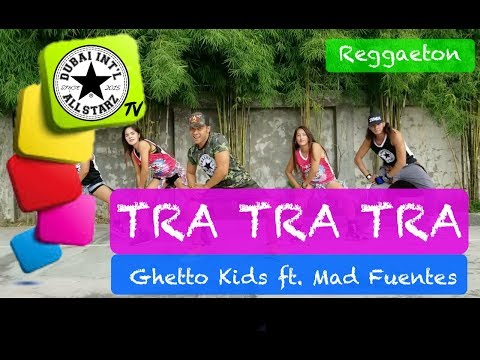 Tra Tra Tra | Ghetto Kids Ft Mad Fuentes|Zumba® | Marc Ram | Choreography | Dance Fitness