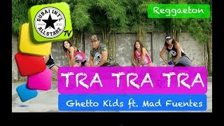 Download Tra Tra Tra | Ghetto kids ft Mad Fuentes|Zumba® | Marc Ram | Choreography | Dance Fitness