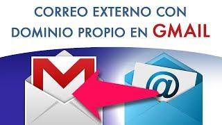 Configurar Un Correo Con Dominio Propio En Gmail Para Enviar Y Recibir Mensajes