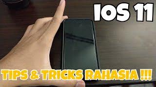 NEW!! Tips & Tricks di iOS 11 - 2017!! - RAHASIA BANGETTT NIH!